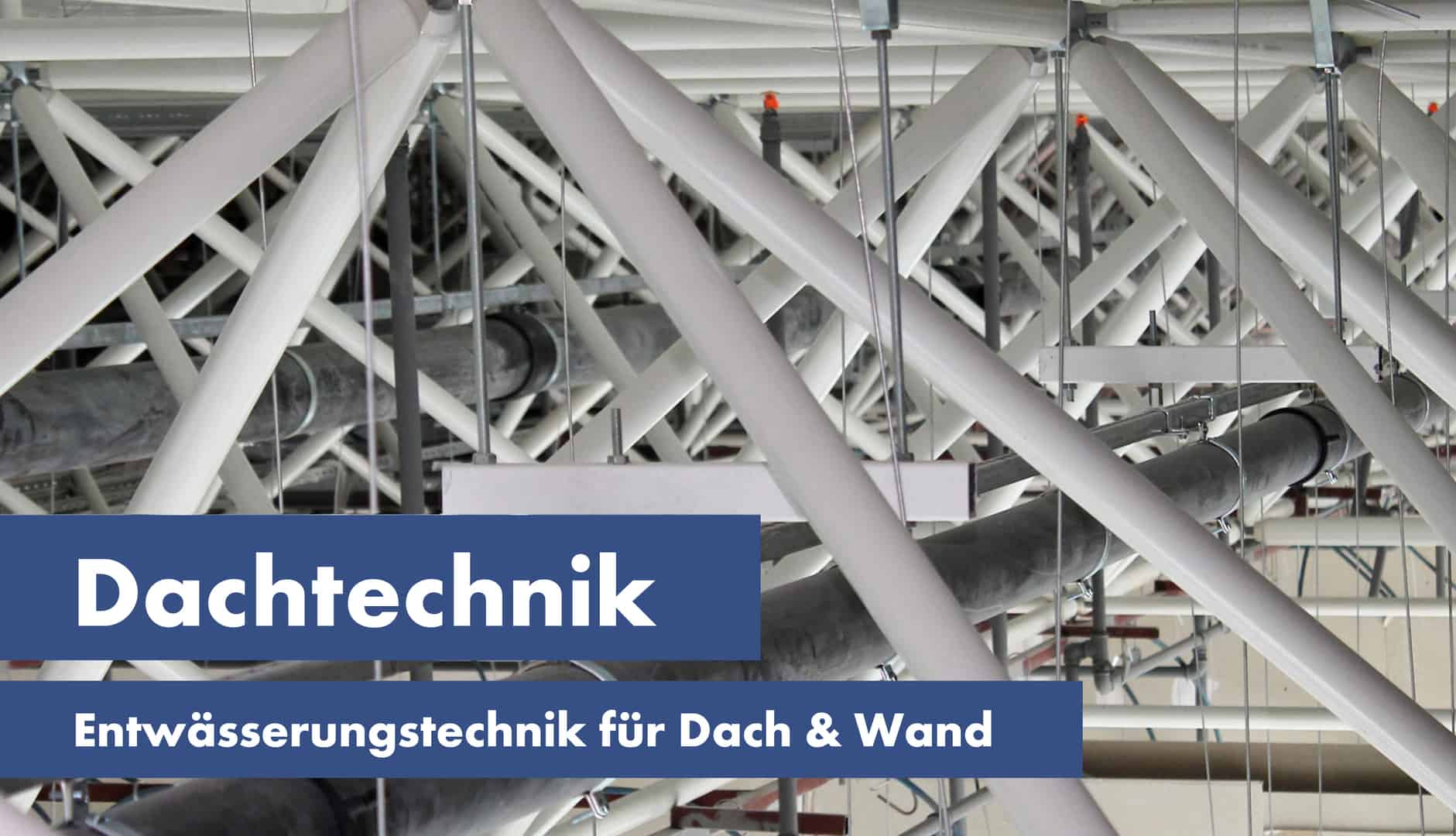 Produkte Dachtechnik